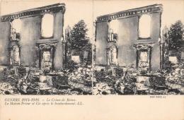 """MARNE  51  REIMS  GUERRE 14 18 """"LE CRIME DE REIMS""""  LA MAISON PRIEUR  BOMBARDEE PAR LES ALLEMANDS  CARTE STEREO - Reims"""