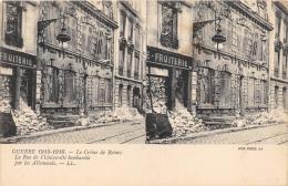 """MARNE  51  REIMS  GUERRE 14 18 """"LE CRIME DE REIMS""""  LA RUE DE L'UNIVERSITE BOMBARDEE PAR LES ALLEMANDS  CARTE STEREO - Reims"""