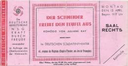 THEATRE EMPIRE . OCCUPATION ALLEMANDE 39/45 . DEUTSCHE ARBEIT FRONT - Tickets - Entradas