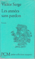 Victor Serge  Les Annees Sans Pardon Ed Maspero Tbe - Klassische Autoren