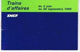 PETIT CARNET TRAINS D AFFAIRES SNCF   HORAIRE - Europa
