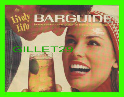 BOOK - THE LIVELY LIFE - BARGUIDE HOME BARTENDER'S GUIDE - 12 PAGES - - Cooking, Food, Wine