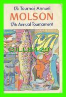 LIVRE DE SPORTS - 17e TOURNOI ANNUEL MOLSON DE PÊCHE 1971 AU QUÉBEC - 16 PAGES - - Books, Magazines, Comics