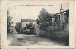 FONTAINE LE COMTE (86 - Vienne) - Les Ecoles Et La Mairie (Belle Vue De Cette Rue ...) - France