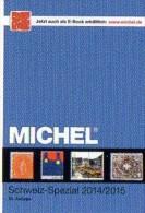 Briefmarken Schweiz Spezial MICHEL Katalog 2015 New 50€ MH ATM Porto DM UNO Genf Internationale Ämter Catalogue Helvetia - Matériel