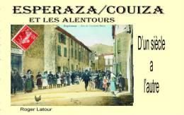 Aude, Livre Neuf : Espéraza, Couiza Et Les Alentours (Fa,rouvenac,Rennes Le Chateau Et Les Bains,Antugnac, Campagne Etc. - Livres