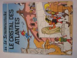 LE SCRAMEUSTACHE N° 24 LE CRISTAL DES ATLANTES  En  Edition Originale - Scrameustache, Le