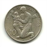 Czechoslovakia 10 Korun, 1955  Liberation From Germany - Tchécoslovaquie