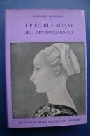 PGC/9Bereson PITTORI ITALIANI DEL RINASCIMENTO Piccole Storie Illustrate Sansoni 1960 - Arts, Antiquity