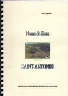 NOMS DE LIEUX SAINT ANTONIN TAR ET GARONNE PAR ANDRE VIGNOLES - Turismo