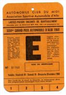 AUTOMOBILE CLUB DU MIDI GRAND PRIX AUTOMOBILE ALBI 1968 LAISSEZ PASSER ENCEINTE DE RAVITAILLEMENT - Automobile - F1