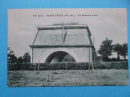 17 : SAINT FELIX : Le CHATEAU D'EAU.: C.P.A. , Carte En Trés Bon état     Verdatre - Châteaux D'eau & éoliennes