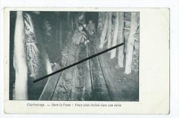 CPA -  Charbonnage - Dans La Fosse : Vieux Plan Incliné Dans Une Veine-DOS :Chocolat Des Chartreux-Confiserie,Mons- - Mines