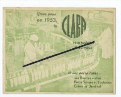 """Calendrier """"poche"""" 195- PUB CLARA Lait,beurre Petit Suisse Yoghourt Créme - Calendars"""