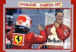[DC0613] CARTOLINEA - MICHAEL SCHUMACHER - FORMULA 1 - FERRARI - CHAMPION 2003 - Grand Prix / F1
