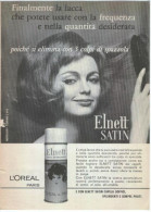 1963  -  ELNETT SATIN Lacca Per Capelli ( L'Oreal Paris) - 1 Pagina  Pubblicità Cm. 13 X 18 - Riviste