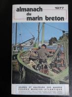 Almanach Du Marin Breton - 1977 - Livres, BD, Revues