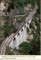 Chemins De Fer De Provence : Le Train à Vapeur Sur Le Viaduc Du Coulomp - Locomotive 230 T N° E 1909 (transports) - France
