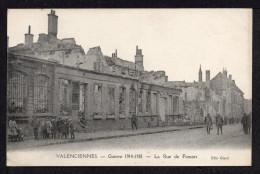 CPA. Dépt 59 VALENCIENNES. Guerre 14/18. La Rue Des FAMARS.( Animation ) - Valenciennes