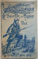 HISTORIQUE Du 10ème BATAILLON DE CHASSEURS A PIED - Campagne 1914-1918 - TB état (neuf !) - Très Rare  /B92 - Documents