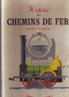 Histoire des chemins de fer racont�e � la jeunesse