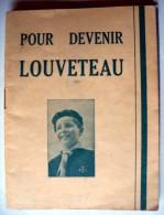 Scoutisme / Scouts De France / Documents / Pour Devenir Louveteau - Scoutisme