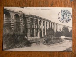 CHAUMONT (52) - Le Viaduc - Echafaudage 1901 - Chaumont