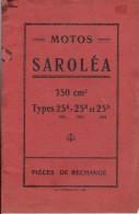 Catalogue de 1925 MOTOS SAROLEA 350 cm� Types 25A  (1922) - 25B (1923) et 25D (1924) - Pi�ces de rechange