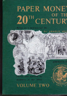 Paper Money Of The 20th Centrury - Volume 2 - IBNS Publication - Issued 1975 - Banknotes