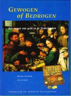 Gewogen Of Bedrogen - Uitg. Koninklijk Penning Kabinet - 1994 - Nederland