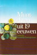 Muntvondsten Uit 19 Eeuwen - KPK - A.Pol - 1984 - Nederland
