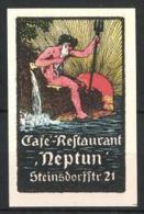 """Vignette Publicitaire Cafe-Restaurant """"Neptun"""" In Der Steinsdorffstrasse 21, Neptun Avec Dreizack - Erinnophilie"""