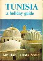 Tunesia Holiday Guide -1972 - Esplorazioni/Viaggi