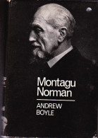 Montague Norman - Governour Of The Bank Of England - 1920-1944 - (1967) Biography By Andrew Boyle - United Kingdom