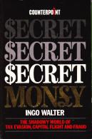 $ecret $ecret $ecret Money - Ingo Walter - Paperback 1986 - Altri