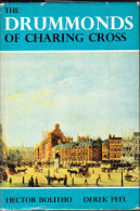 The Drummonds (Bank) Of Charing Cross - By Hector Bolitho / Derek Peel - 1967 By The Royal Bank Of Scotland - Altri