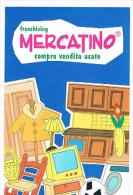 ANCONA: FRANCHISING MERCATINO COMPRA VENDITA USATO    - RIF. 3745 - Advertising