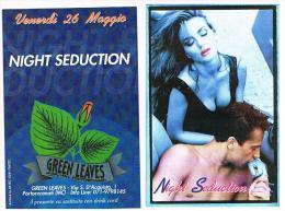 DISCOTECA GREEN LEAVES PORTO RECANATI (MC):  NIGHT SEDUCTION  - RIF. 3752 - Musik Und Musikanten