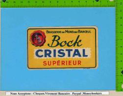 Etiquette De Biere  :Bock CRISTAL Superieur  Brasserie De Mons En Baroeuil - Bière