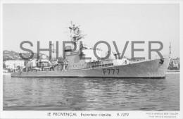 Escorteur Rapide LE PROVENCAL (Marine Nationale) - Carte Photo éd. Marius Bar - Photo/bateau/schiff - Warships