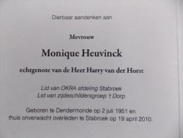 Doodsprentje Monique Heuvinck Dendermonde 2/7/1951 Stabroek 19/4/2010 ( Harry Van Der Horst ) - Religión & Esoterismo
