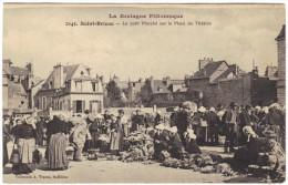 Cpa Saint Brieuc Bretagne  Le Petit Marché Sur La Place Du Theatre Animé - Saint-Brieuc