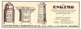 Original Werbung - 1927 - ESKIMO , Affolter , Christen & Co In Basel , Ofen- Und Herdfabrik !!! - Historische Dokumente