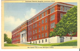 Lawrence General Hospital. Lawrence, Massachusetts The Queen City Of The Merrimac Valley - Lawrence