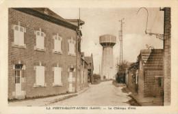 45 LA FERYE SAINT AUBIN - LE CHATEAU D EAU - La Ferte Saint Aubin