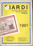 CATALOGO CIARDI ESPECIALIZADO DE LOS SELLOS DEL URUGUAY AÑO 1991 PRIMERA EDICION RARE 426 PAGINAS MONUMENTAL OBRA EN LA - Postzegelcatalogus