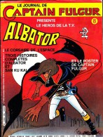 Le Journal De Captain Fulgur - N° 8  - Albator - Autre Magazines
