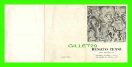 PROGRAMMES - RENATO CENNI, 1955 - GALLERIA D'ARTE R. ROTTA, GENOVA - - Programmes