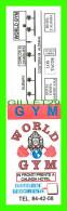 CARTES DE VISITE - GYM WORLD GYM IN FRONT CALINDA HOTEL, ACAPULCO, MEXICO - - Cartes De Visite