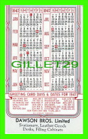 CALENDRIERS - PETIT FORMAT, 1947 - DAWSON BROS LIMITED , MONTREAL - COUTTS - - Calendriers